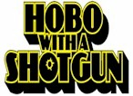 Hobo With A Shotgun -Official Site