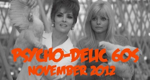 PSYCHO-DELIC 60s ARE COMING!