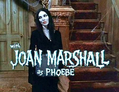Joan Marshall in The Munsters as Phoebe Munster